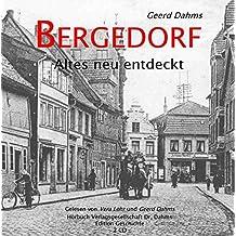 Bergedorf: Altes neu entdeckt (Edition Geschichte)