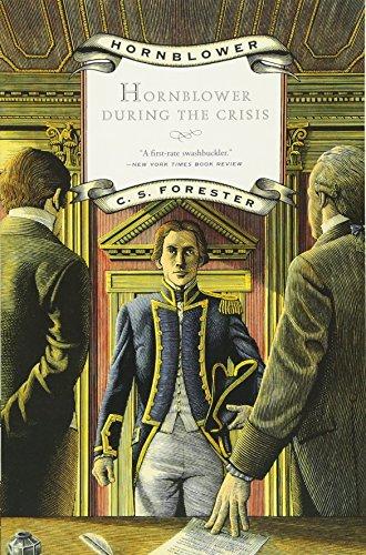 Hornblower during the Crisis (Hornblower Saga (Paperback)) por C. S. Forester