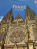 Prague - La ville dorée