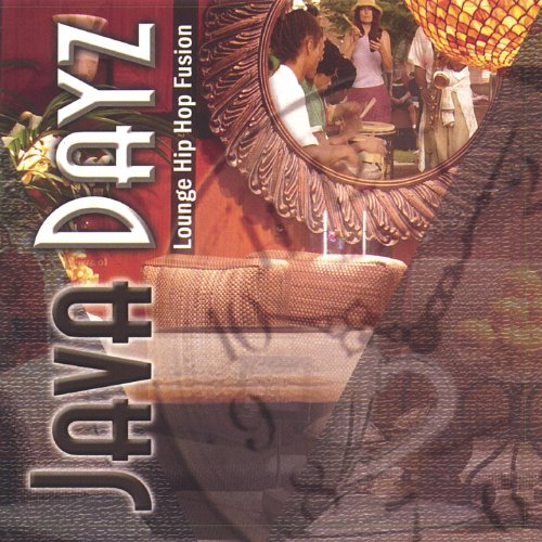 'Java Dayz' Lounge Hip-Hop Fusion to Get Through the Workday