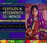Textiles et vêtements du monde
