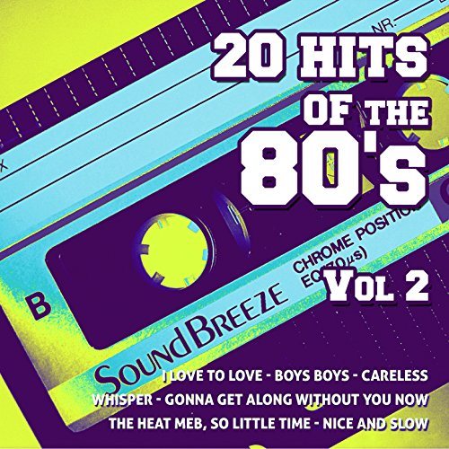 20 Hits Of The 80's, Vol. 2