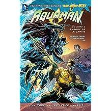 Aquaman - Vol. 3: Throne of Atlantis (The New 52) (Aquaman: the New 52!)