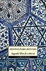 Segundo libro de crónicas par Antonio Lobo Antunes