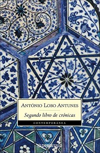 Segundo libro de crónicas (CONTEMPORANEA) por Antonio Lobo Antunes