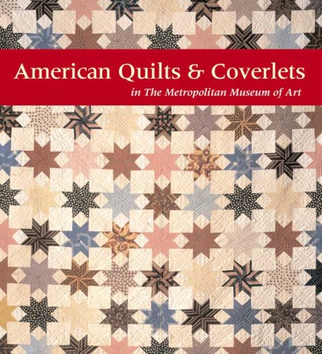 American Quilts & Coverlets in the Metropolitan Museum of ()