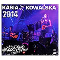 Kasia Kowalska: Przystanek Woodstock 2014 [CD]+[DVD]