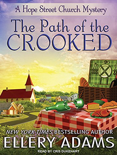 The Path of the Crooked (Hope Street Church Mysteries, Band 1)