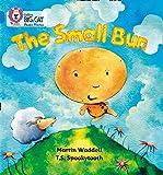 The Small Bun: Band 04/Blue (Collins Big Cat Phonics)