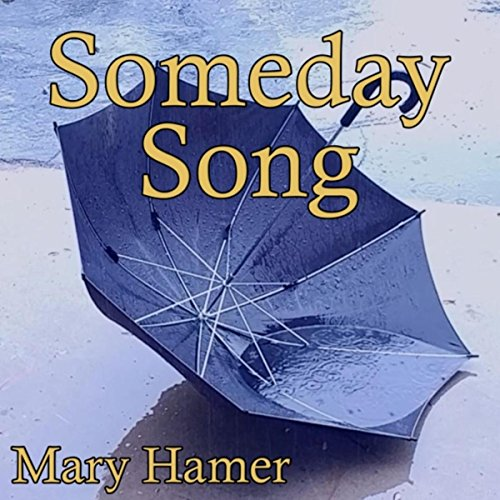Someday Song