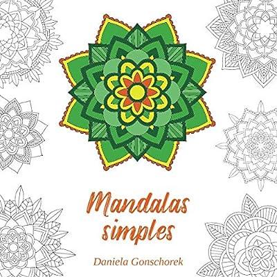 Mandalas simples: Des motifs colorés pour se détendre