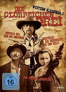 Die glorreichen Drei - Western Klassiker 3 [3 DVDs]