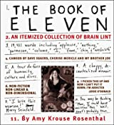 The Book of Eleven: An Itemized Collection of Brain Lint by Amy Krouse Rosenthal (1998-08-02)