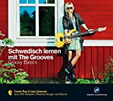 Schwedisch lernen mit The Grooves: Groovy Basics.Coole Pop & Jazz Grooves/Audio-CD mit Booklet (The...