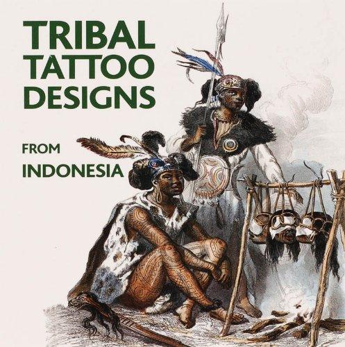 Tribal Tattoo Designs from Indonesia (1Cédérom)