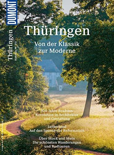 DuMont Bildatlas Thüringen: Von der Klassik zur Moderne (DuMont BILDATLAS E-Book)