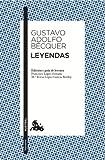 Leyendas: Edición de Francisco López Estrada y Mª Teresa López Gracía-Berdoy (Narrativa)