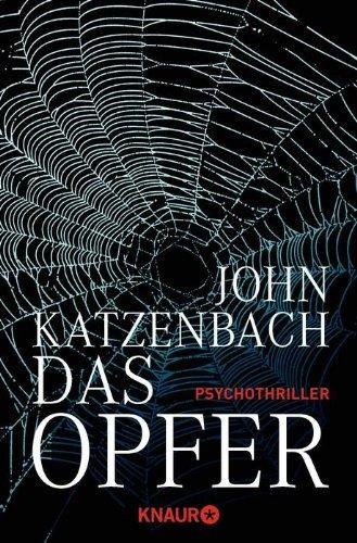 Buchseite und Rezensionen zu 'Das Opfer: Psychothriller' von John Katzenbach