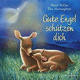 Gute Engel schützen dich - Marni McGee