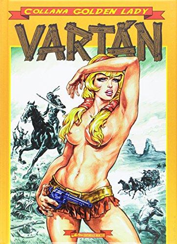 L'indiana bianca. Vartan