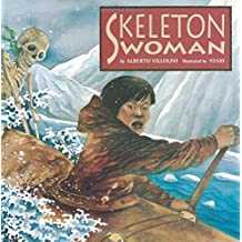 Skeleton Woman by Alberto Villoldo (2008-11-20)
