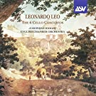 Leonardo Leo: The 6 Concertos for Cello, Strings and Continuo