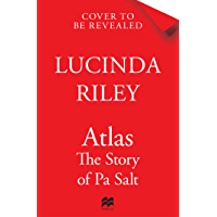 Atlas: The Story of Pa Salt (The Seven Sisters) (English Edition)