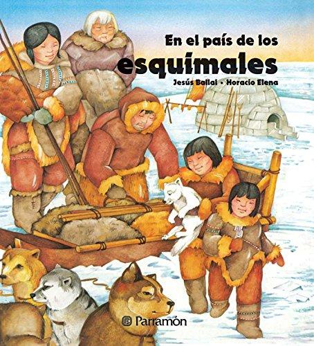 Esquimales (En el país de los) (Spanish Edition)
