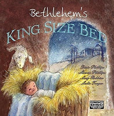 Bethlehem's King Size Bed- A Children's Christmas Musical