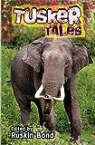 Tusker Tales