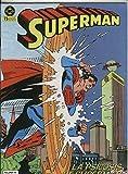 Superman volumen 1 numero 15: Si Superman no existiera