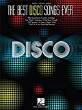 The Best Disco Songs Ever: Piano, Vocal and Guitar. Für Klavier & Gesang, Gitarre