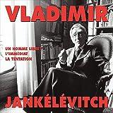 Vladimir Jankélévitch Livres audio Audible