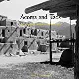 Acoma and Taos: Two Ancient Communities in New Mexico - Frank L. Greenagel