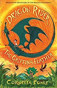 Dragon Rider #2: The Griffin's Fea