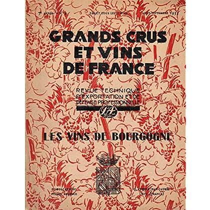 Grands crus et vins de France - 7e annee - numero 4 : Les vins de Bourgogne - Août-septembre 1933 / Revue technique d'exportation et de defense professionnelle