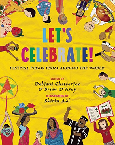Let's Celebrate!: Festival Poems from Around the World por Debjani Chatterjee