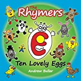The Rhymers Ten Lovely Eggs