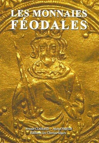 Les monnaies féodales de Arnaud Clairand (5 mai 2005) Broché
