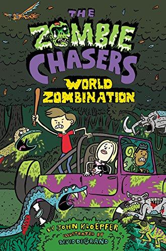 The Zombie Chasers #7: World Zombination por John Kloepfer