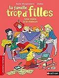 Telecharger Livres La famille trop d filles une mere a la maison Roman Vie quotidienne De 7 a 11 ans (PDF,EPUB,MOBI) gratuits en Francaise