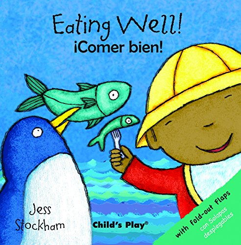 Eating Well!/¡Comer bien! (Child's Play - Bilingual Titles)