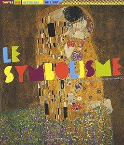 """Afficher """"Le symbolisme"""""""