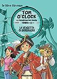 Scarica Libro La vendetta di Barbanera Tom O Clock e i detective del tempo Ediz illustrata 4 (PDF,EPUB,MOBI) Online Italiano Gratis