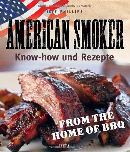 Buchseite und Rezensionen zu 'American Smoker: Know-how und Rezepte' von Jeff Phillips