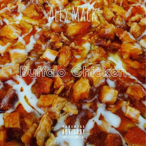 Buffalo Chicken [Explicit] -