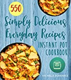 The Only Instant Pot Cookbook You'll Ever Need!From the bestselling author Michelle Dorrance comes this collection of 550 healthy and delicious Instant Pot recipes that will change the way you cook.There are good recipes and there are great ones – an...
