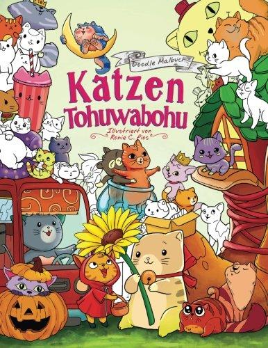 Katzen Tohuwabohu - Malbuch für Erwachsene und Kinder: Ein zuckersüßes Anmalbuch für alle Tierliebhaber