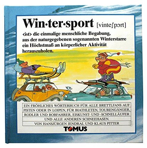 Wintersport. Ein fröhliches Wörterbuch