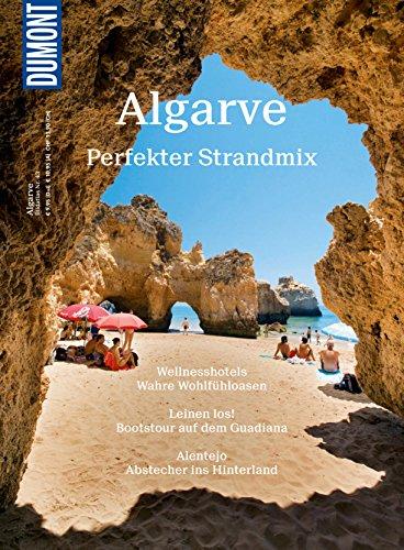 DuMont BILDATLAS Algarve: Perfekter Strandmix (DuMont BILDATLAS E-Book)
